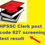 HPSSC Clerk post code 627 screening test result