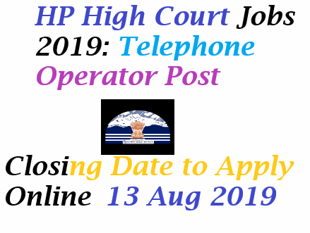 HP High Court Jobs 2019: Telephone Operator Post