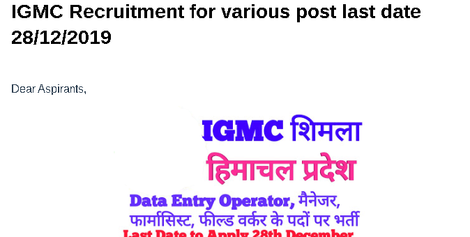 IGMC Shimla Recruitment for various posts! Apply before 28/12/2019