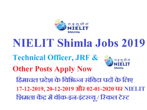 NIELIT Shimla Jobs 2019 Technical Officer, JRF & Other Posts Apply Now