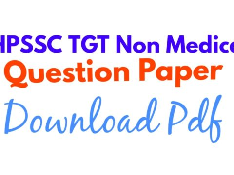 HPSSC TGT Non Medical Question Paper, Download, PDF