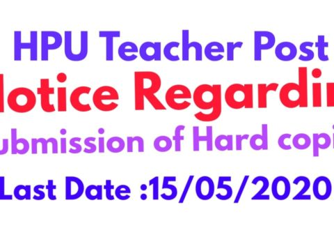 HPU Notice regarding Extention of Date for Submission of hard copies and relevent document for various Teaching Post