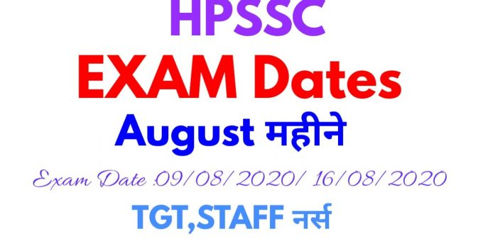 HPSSC Notification Written Test Date for Various posts August Month 2020, ,TGT Arts,Staff Nurse,TGT (Non-Medical),