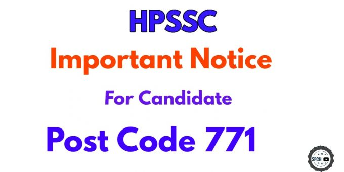 HPSSC Important Notice for information of the candidates for the Post of Technician (Electrical) Post Code-771