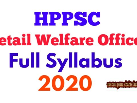 HPPSC Syllabus for the post of Tehsil Welfare Officer in the Department of Social Justice & Empowerment, H.P.