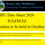 HPU Date Sheet 2020 of B.Ed/M.Ed Examination to be held in October, 2020