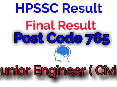 HPSSC Result Post Code 765 | Junior Engineer ( Civil )