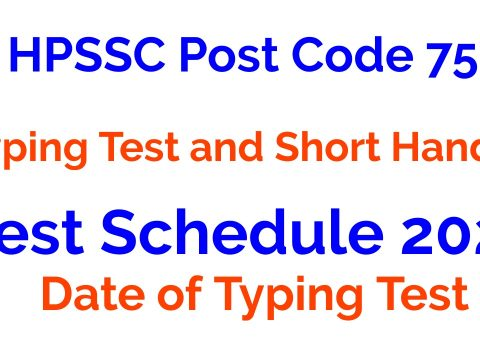 HPSSC Post Code 755 | Typing Test and Short Hand Test Schedule 2021