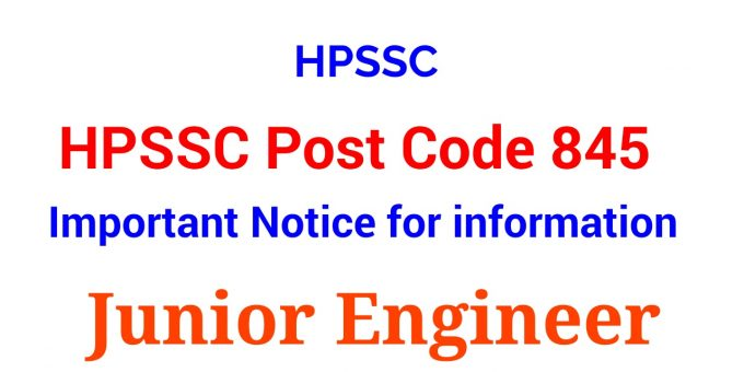 HPSSC Post Code 845 Important Notice for information