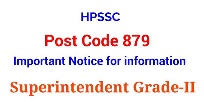 HPSSC Post Code 879 Important Notice for information
