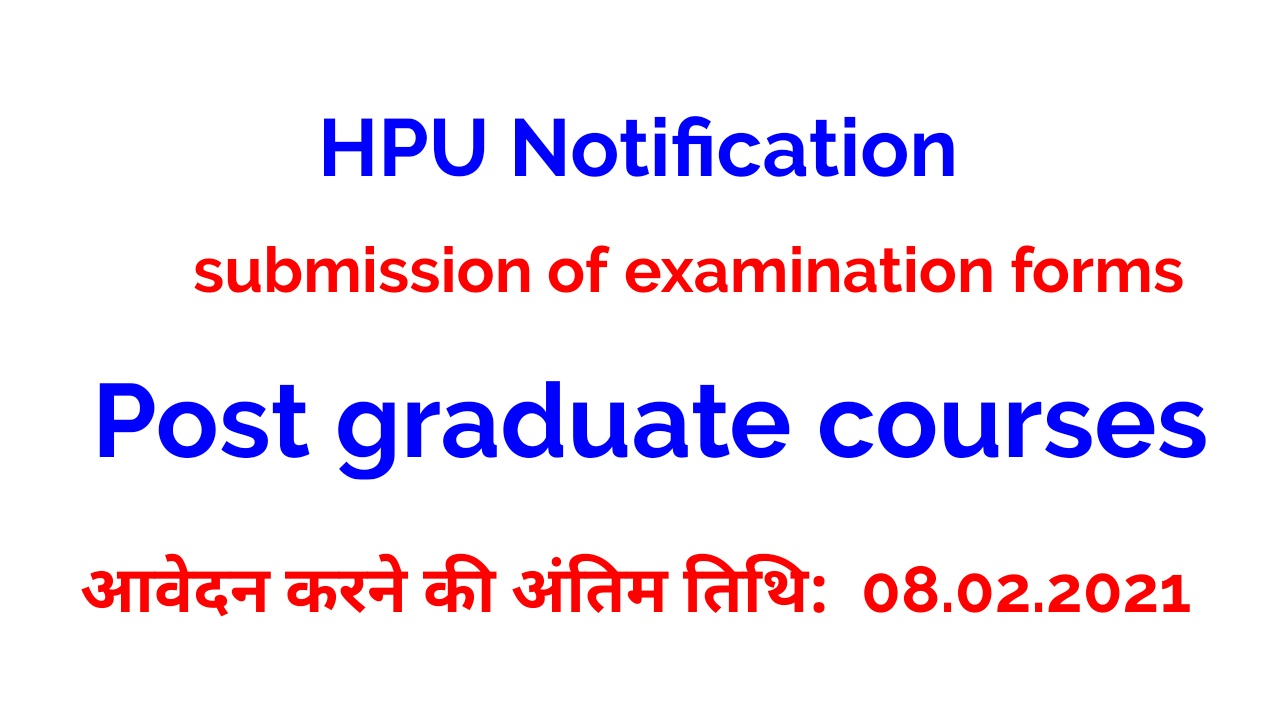 HPU Notification regarding submission of examination forms of Post graduate courses