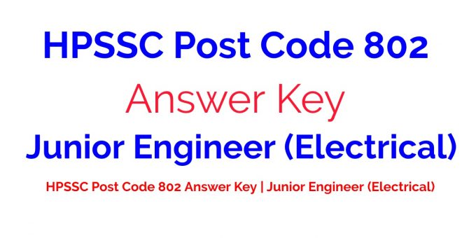 HPSSC Post Code 802 Answer Key | Junior Engineer (Electrical)