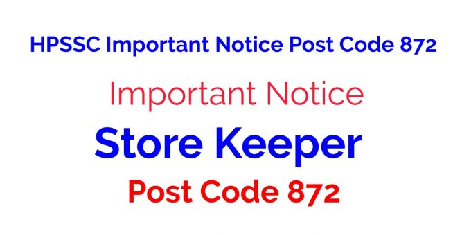 HPSSC Important Notice Post Code 872 | Store Keeper
