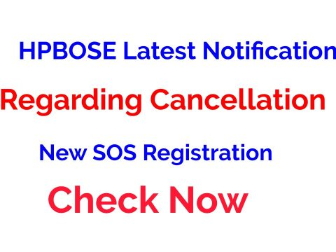 HPBOSE Latest Notification Regarding Cancellation of New SOS Registration