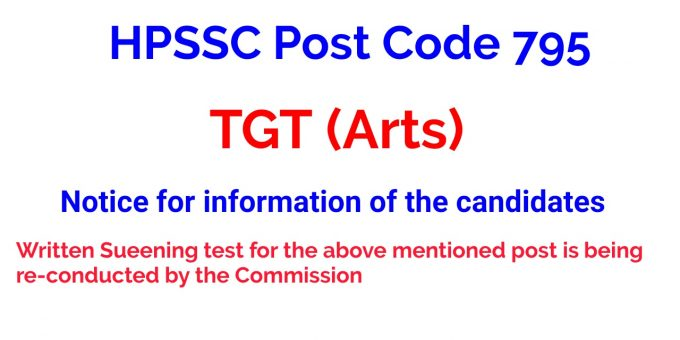 HPSSC Post Code 795 TGT (Arts) Notice for information of the candidates