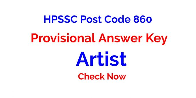 HPSSC Post Code 860 Provisional Answer Key for the Post of Artist