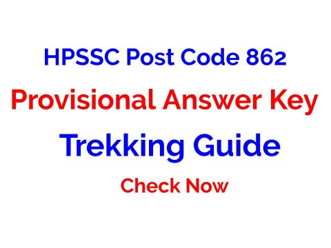 HPSSC Post Code 862 Provisional Answer Key for the Post of Trekking Guide