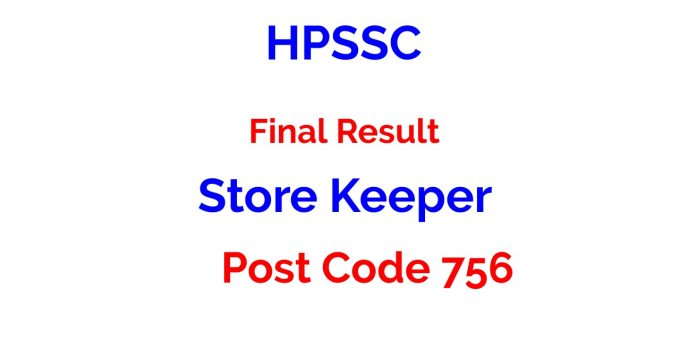 HPSSC Post Code 756 final result for the Post of Store Keeper