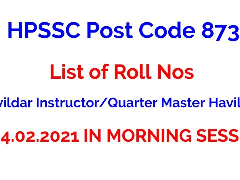 HPSSC Post Code 873 | List of Roll Nos | Havildar Instructor/Quarter Master Havildar
