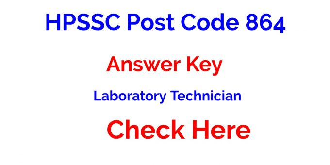 HPSSC Post Code 864 Answer Key for the Post of Laboratory Technician