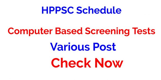 HPPSC Schedule of Computer Based Screening Tests for the Various Post