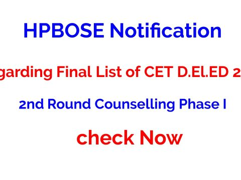 HPBOSE Notification Regarding Final List of CET D.El.ED 2020 2nd Round Counselling Phase I