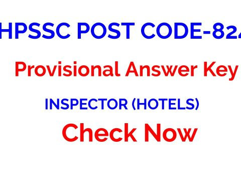 HPSSC POST CODE-824 | INSPECTOR (HOTELS)