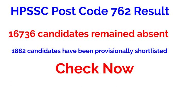 HPSSC Post Code 762 Result