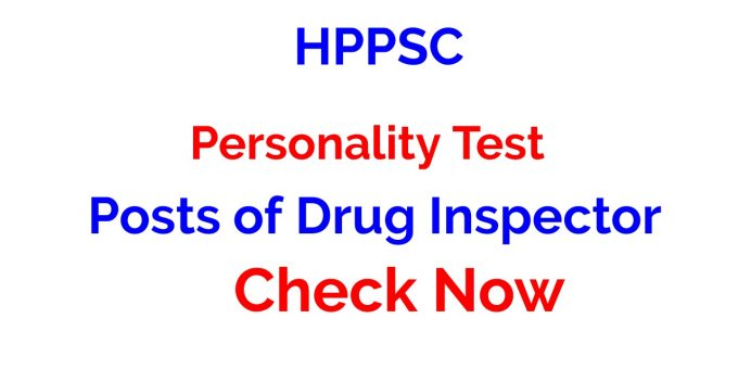 HPPSC Personality Test for the Posts of Drug Inspector