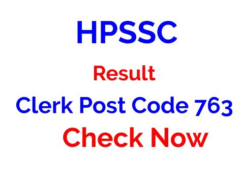 HPSSC Result Clerk Post Code 763