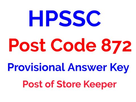 HPSSC Post Code 872 Provisional Answer Key for the Post of Store Keeper