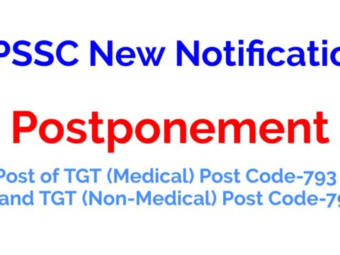 HPSSC New Notification Regarding Postponement of Post of TGT (Medical) Post Code-793 and TGT (Non-Medical) Post Code-794