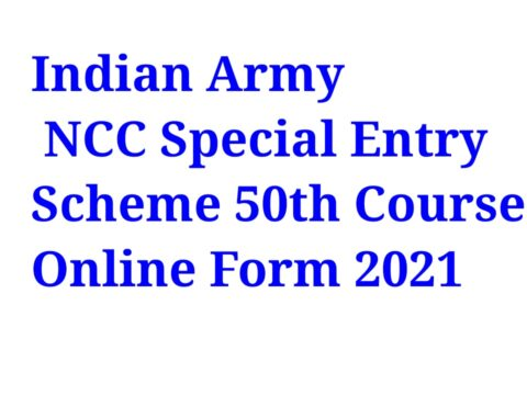 Indian Army NCC Special Entry Scheme 50th Course Online Form 2021