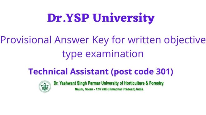 Dr.Ysp University Provisional Answer Key for written objective type examination for the post of Technical Assistant (post code 301)